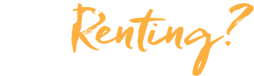 Thinking of Renting?